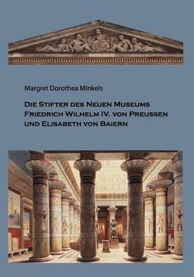 Die Stifter Des Neuen Museums