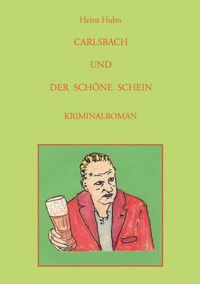Carlsbach Und Der Sch Ne Schein