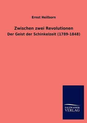 Zwischen Zwei Revolutionen