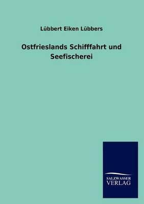 Ostfrieslands Schifffahrt Und Seefischerei