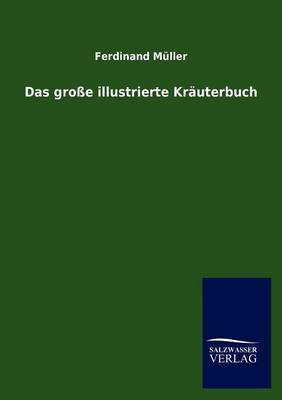 Das Gro E Illustrierte Kr Uterbuch