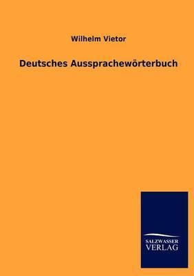 Deutsches Aussprachew Rterbuch