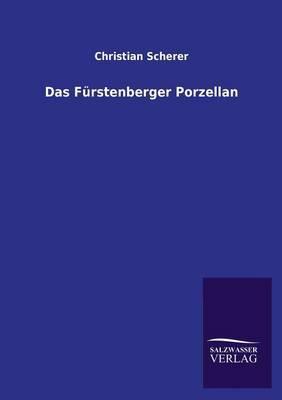 Das Furstenberger Porzellan