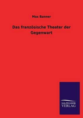 Das Franzosische Theater Der Gegenwart