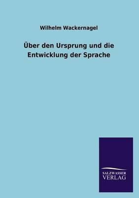 Uber Den Ursprung Und Die Entwicklung Der Sprache