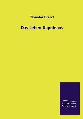 Das Leben Napoleons