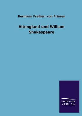 Altengland Und William Shakespeare