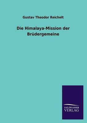 Die Himalaya-Mission Der Brudergemeine