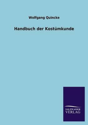 Handbuch Der Kostumkunde