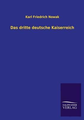Das Dritte Deutsche Kaiserreich