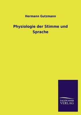 Physiologie Der Stimme Und Sprache