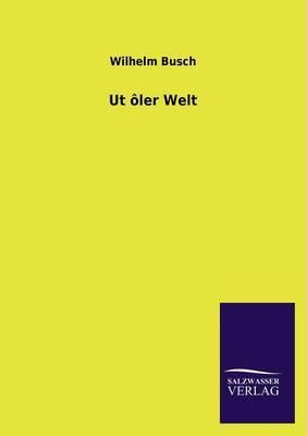 UT Oler Welt