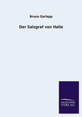 Der Salzgraf Von Halle