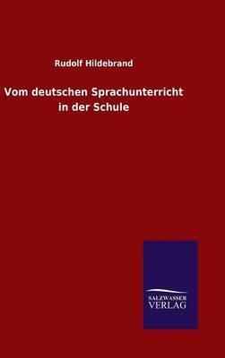 Vom Deutschen Sprachunterricht in Der Schule