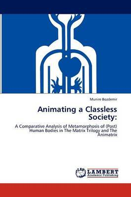 Animating a Classless Society