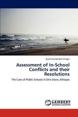 Assessment of In-School Conflicts and Their Resolutions