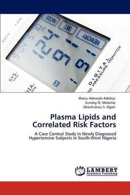 Plasma Lipids and Correlated Risk Factors
