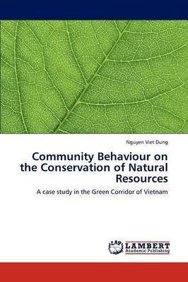 Community Behaviour on the Conservation of Natural Resources
