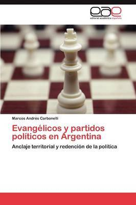 Evangelicos y Partidos Politicos En Argentina