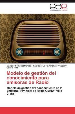 Modelo de Gestion del Conocimiento Para Emisoras de Radio