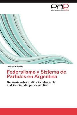 Federalismo y Sistema de Partidos En Argentina