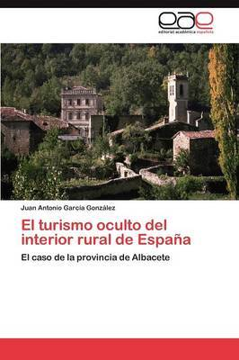 El Turismo Oculto del Interior Rural de Espana
