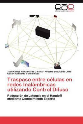 Traspaso Entre Celulas En Redes Inalambricas Utilizando Control Difuso
