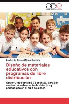 Diseno de Materiales Educativos Con Programas de Libre Distribucion