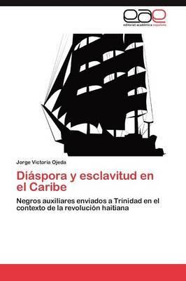 Diaspora y Esclavitud En El Caribe