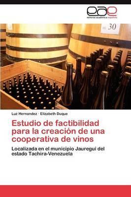 Estudio de Factibilidad Para La Creacion de Una Cooperativa de Vinos