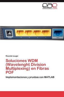 Soluciones Wdm (Wavelenght Division Multiplexing) En Fibras Pof
