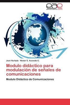 Modulo Didactico Para Modulacion de Senales de Comunicaciones