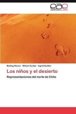 Los Ninos y El Desierto