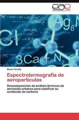 Espectrotermografia de Aeroparticulas