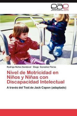 Nivel de Motricidad En Ninos y Ninas Con Discapacidad Intelectual
