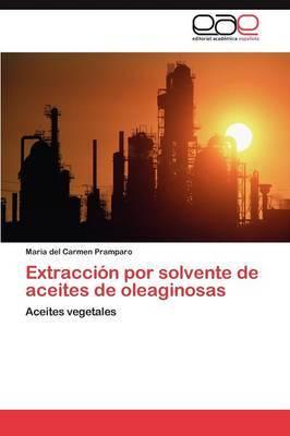 Extraccion Por Solvente de Aceites de Oleaginosas