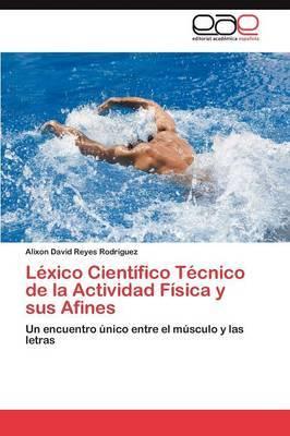 Lexico Cientifico Tecnico de La Actividad Fisica y Sus Afines