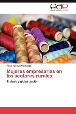Mujeres Empresarias En Los Sectores Rurales