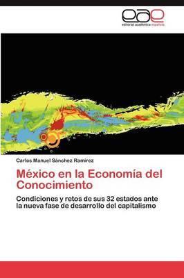 Mexico En La Economia del Conocimiento