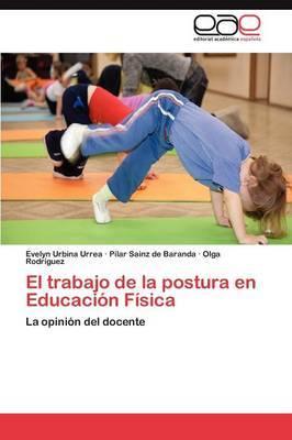 El Trabajo de La Postura En Educacion Fisica