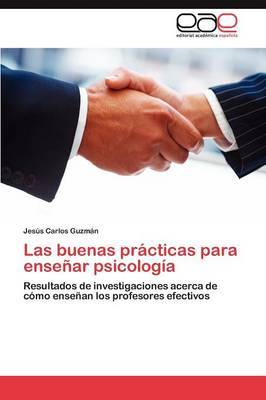 Las Buenas Practicas Para Ensenar Psicologia
