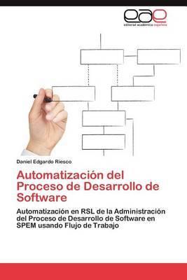 Automatizacion del Proceso de Desarrollo de Software