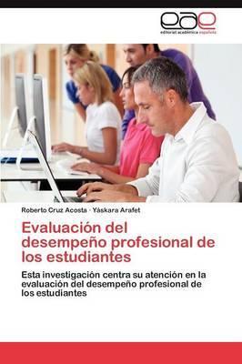 Evaluacion del Desempeno Profesional de Los Estudiantes