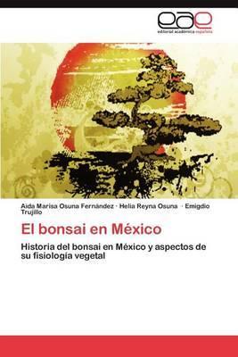 El Bonsai En Mexico