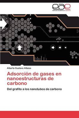 Adsorcion de Gases En Nanoestructuras de Carbono