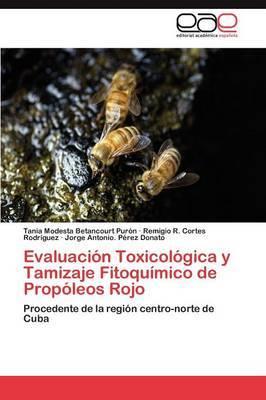 Evaluacion Toxicologica y Tamizaje Fitoquimico de Propoleos Rojo