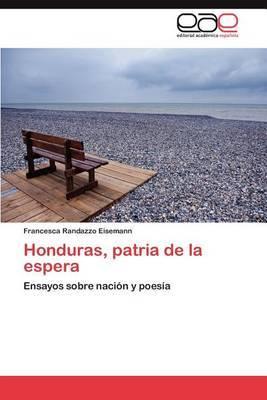 Honduras, Patria de La Espera