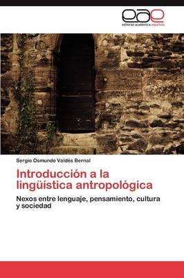 Introduccion a la Linguistica Antropologica