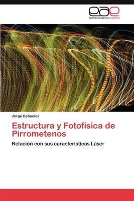 Estructura y Fotofisica de Pirrometenos