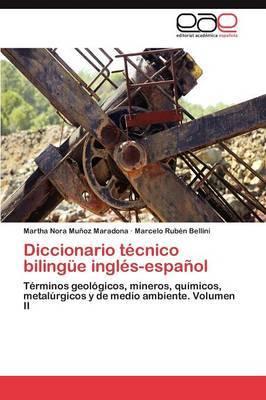 Diccionario Tecnico Bilingue Ingles-Espanol